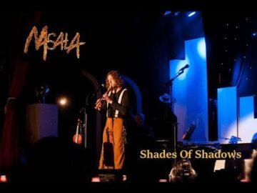 MASALA - Shades of Shadows (Live 2015)
